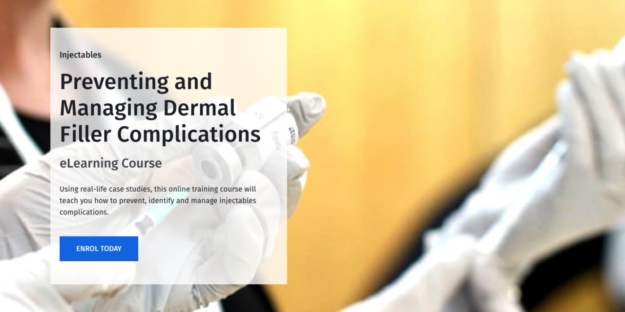 Harley Academy Launches Dermal Filler Complications Online Course